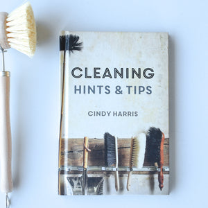 Cleaning Hints + Tips | Cindy Harris