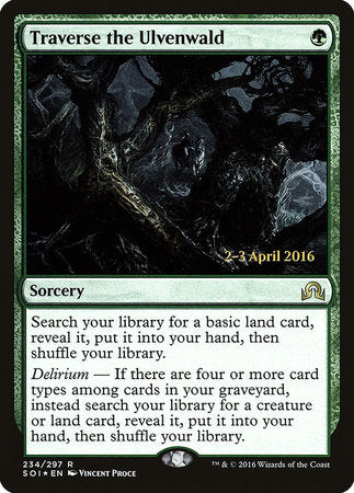 Traverse the Ulvenwald [Shadows over Innistrad Promos]