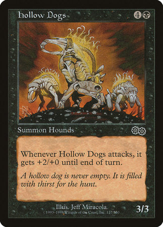 Hollow Dogs [Urza's Saga]