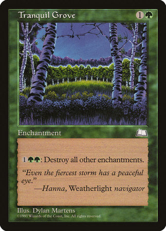 Tranquil Grove [Weatherlight] | OMG Games ON