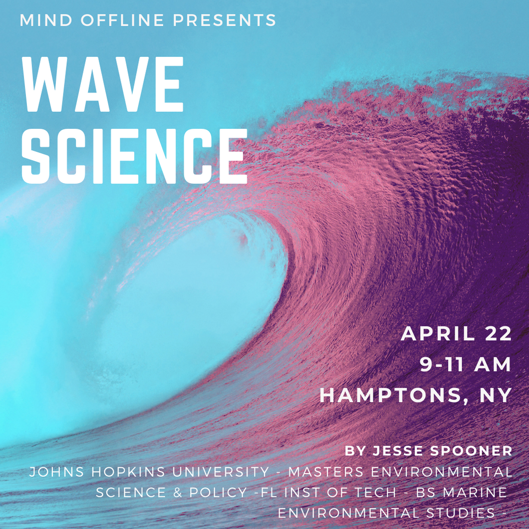 Wave Science - a field talk with Jesse Spooner