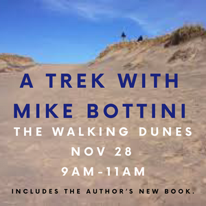 The Walking Dunes Trek + Book by Mike Bottini