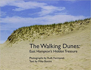 The Walking Dunes Book by Mike Bottini
