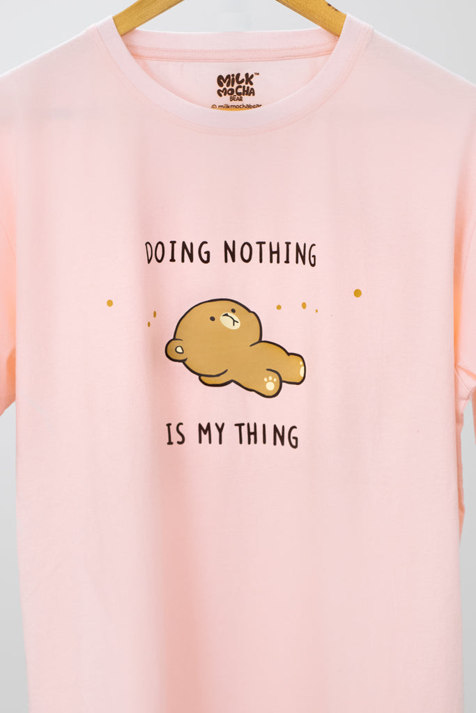 Doing Nothing - Pink T-Shirt
