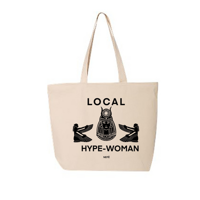Local Hype-Woman Tote Bag