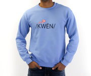 Kween To Be Crewneck - NEFË