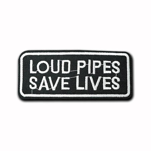 Loud Pipes Save Lives Patch - Expressionco