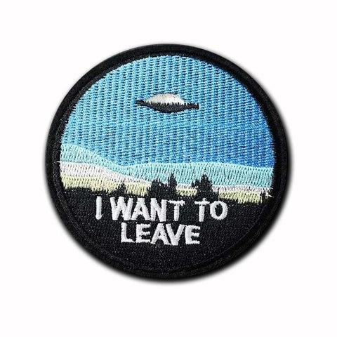 I Want To Leave UFO Patch - Expressionco