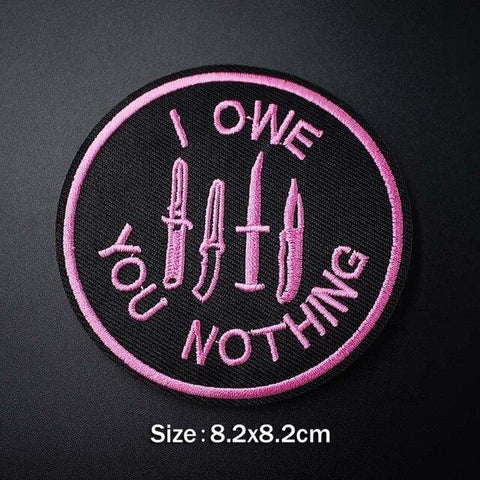 I Owe You Nothing Patch - Expressionco