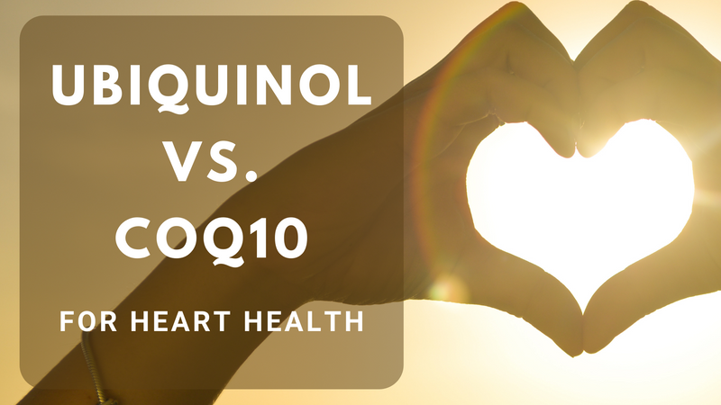 Ubiquinol VS. CoQ10 For Heart Health