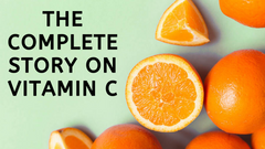 The Complete Story on Vitamin C