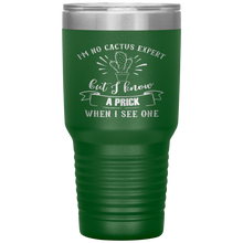 Load image into Gallery viewer, I'm No Cactus Expert, 30oz Tumbler