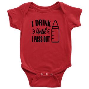 I Drink Until I Pass Out, Onesie
