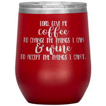 Load image into Gallery viewer, Lord Give Me the Strength To Change, Wine Tumbler