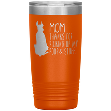 Load image into Gallery viewer, Great Dane Mom Thanks For Picking Up My Poop, 20oz Tumbler