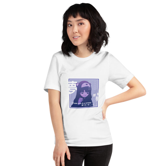 I'll see you in a dream Unisex T-Shirt