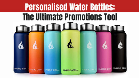 Personalised Water Bottles - The Ultimate Promotions Tool