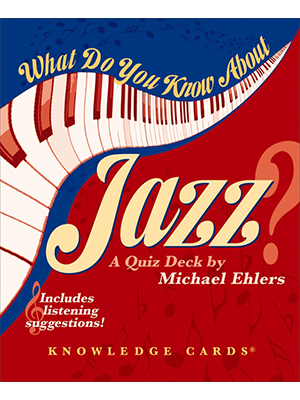What Do You Know About Jazz Trivia Cards