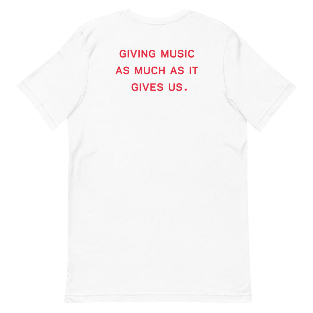 Short Sleeve Unisex T-Shirt - Giving Music Quote On Back