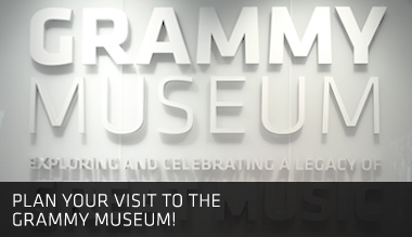 Visit the Grammy Museum!