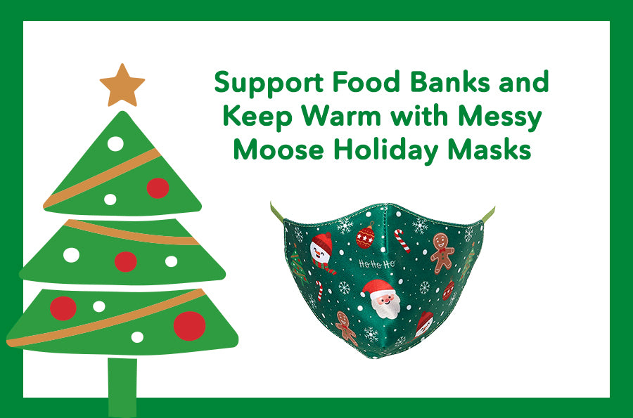 Support Food Banks and Keep Warm with Messy Moose Holiday Masks