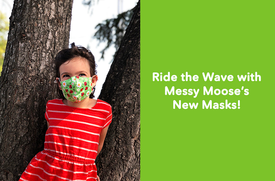 Ride the Wave with Messy Moose's New Masks!