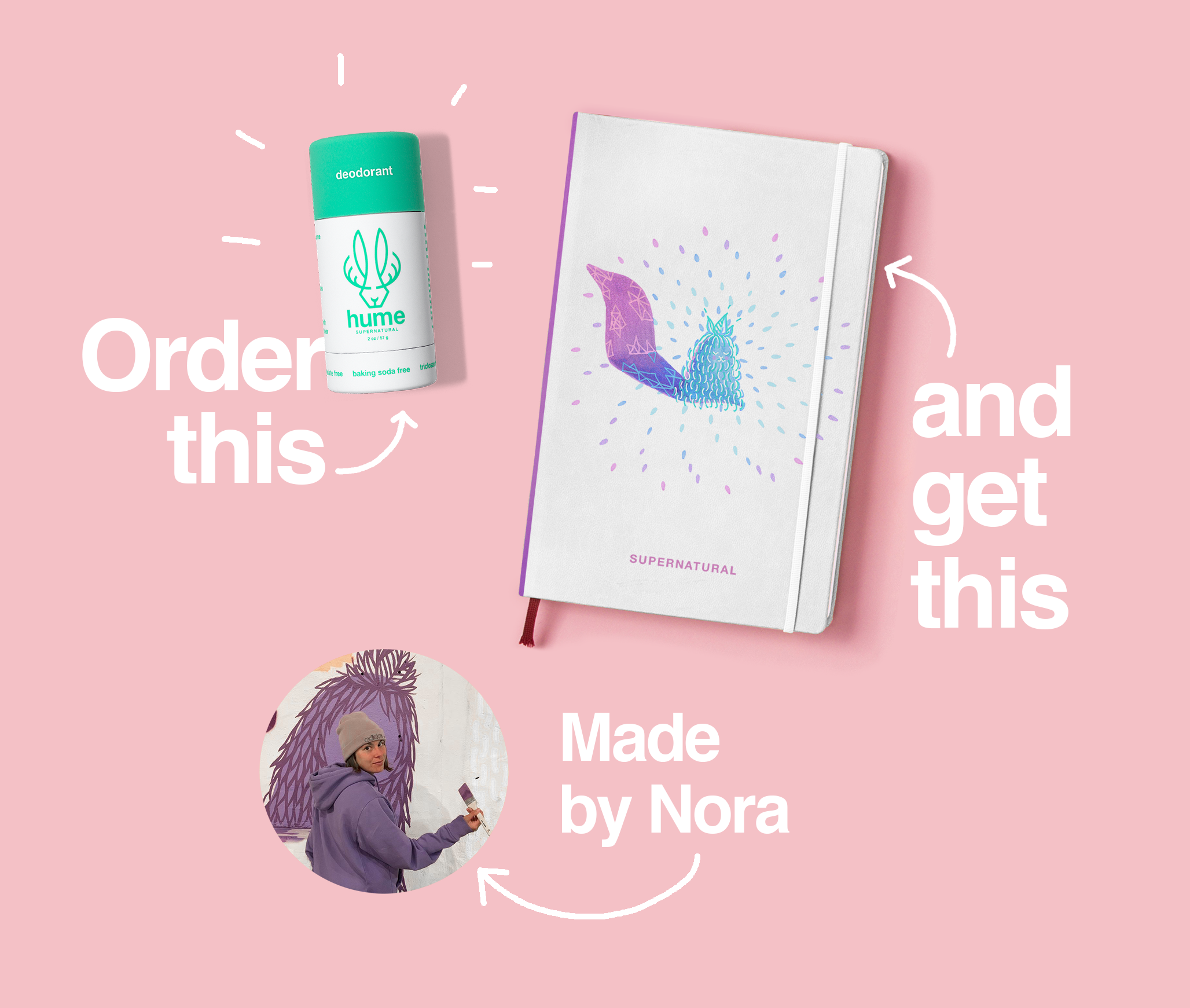 Deodorant + Nora's Notebook