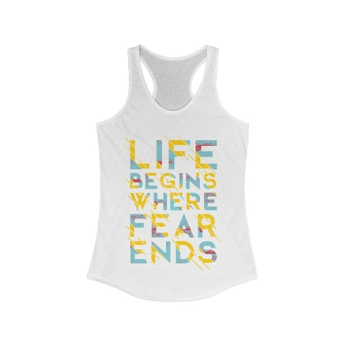Life Begins Where Fear Ends Tank Top Tank Tops Life Begins Where Fear Ends Tank Top - Divinity-BoutiqueTank Tops