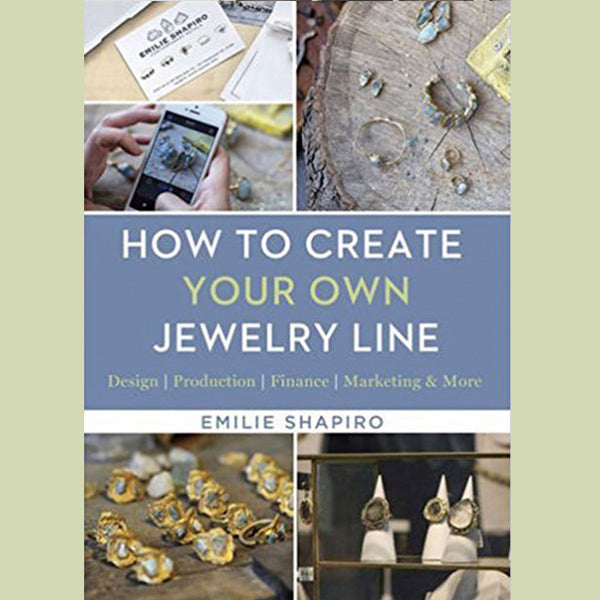 How To Create Your Own Jewelry Line  (Signed Copy)
