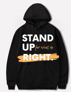 Stand up for what is right hoodie