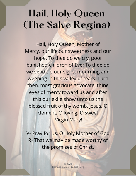 Hail, Holy Queen (The Salve Regina)