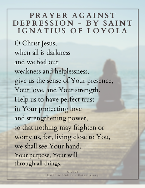 Prayer against Depression by Saint Ignatius of Loyola