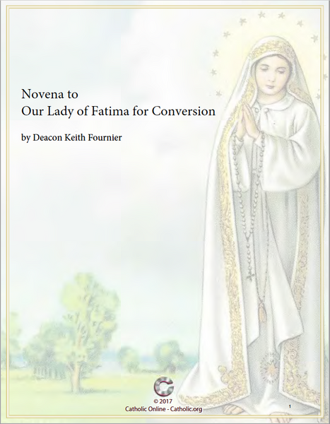 Novena to Our Lady of Fatima for Conversion by Deacon Keith Fournier