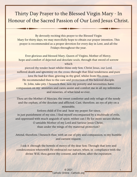Thirty Day Prayer to the Blessed Virgin Mary - In Honour of the Sacred Passion of Our Lord Jesus Christ