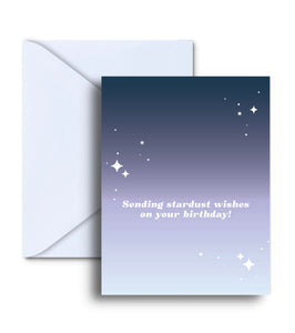 Sending Stardust Wishes On Your Birthday Greeting Card