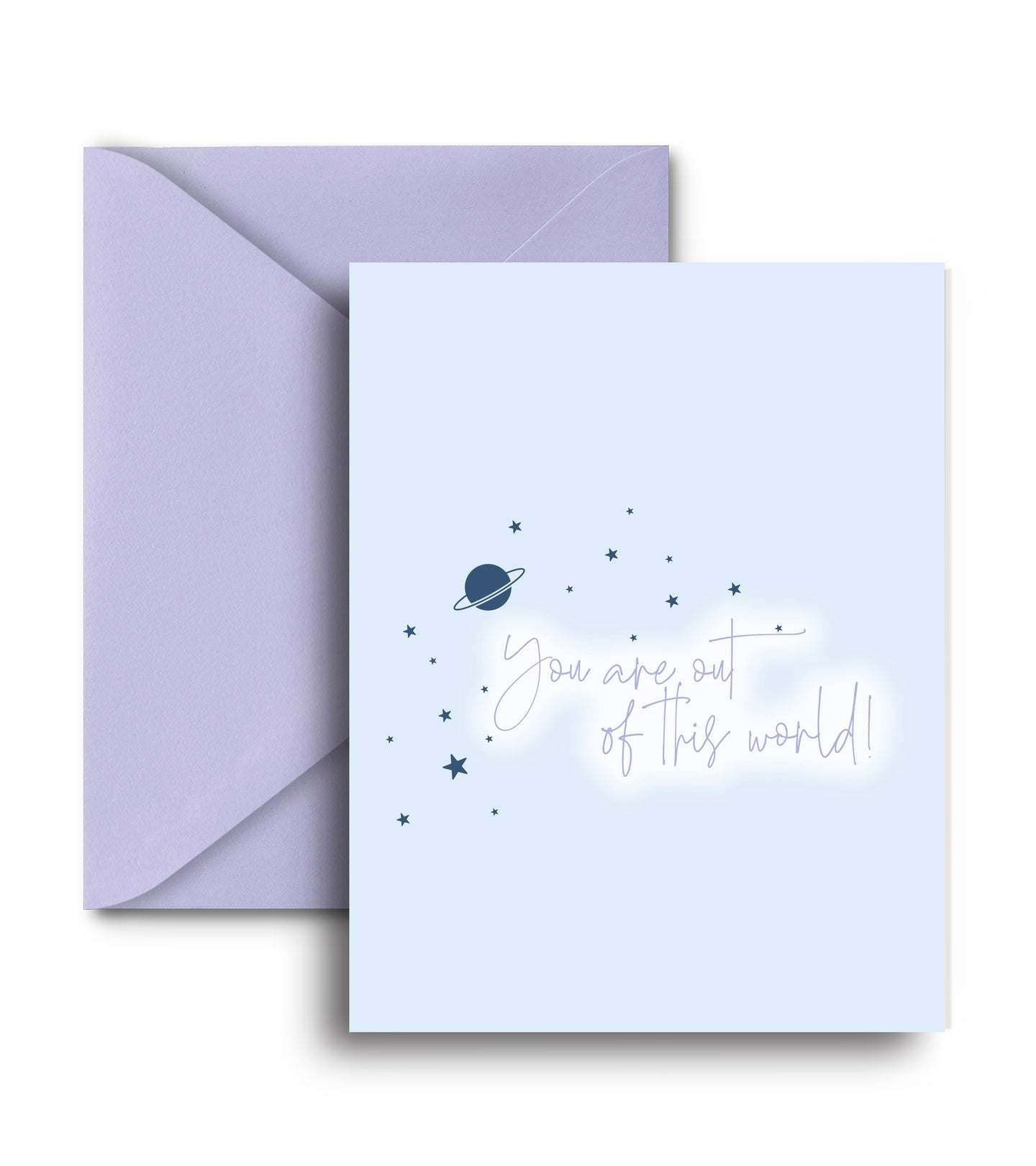 You Are Out Of This World Greeting Card