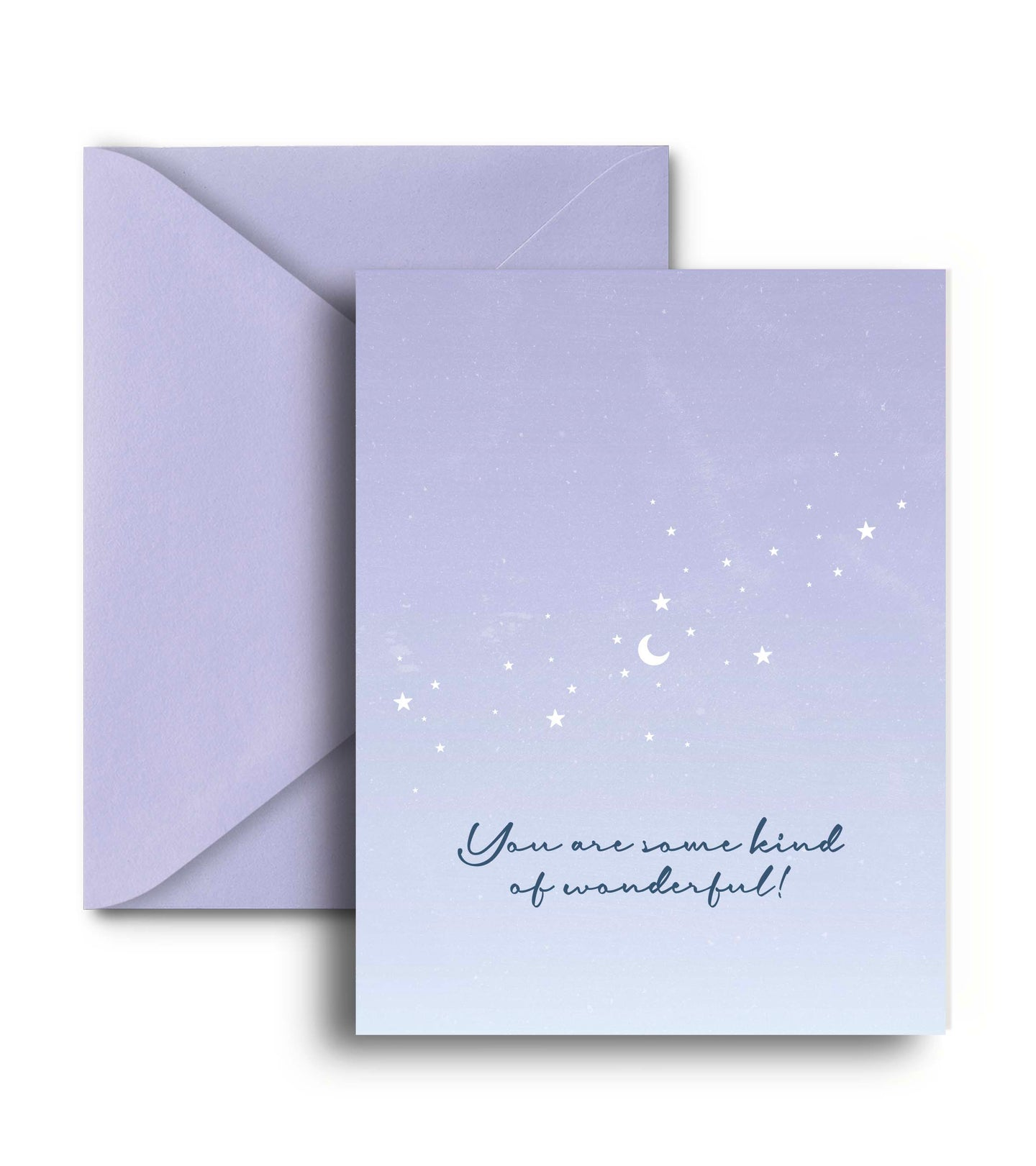 You Are Some Kind Of Wonderful Greeting Card