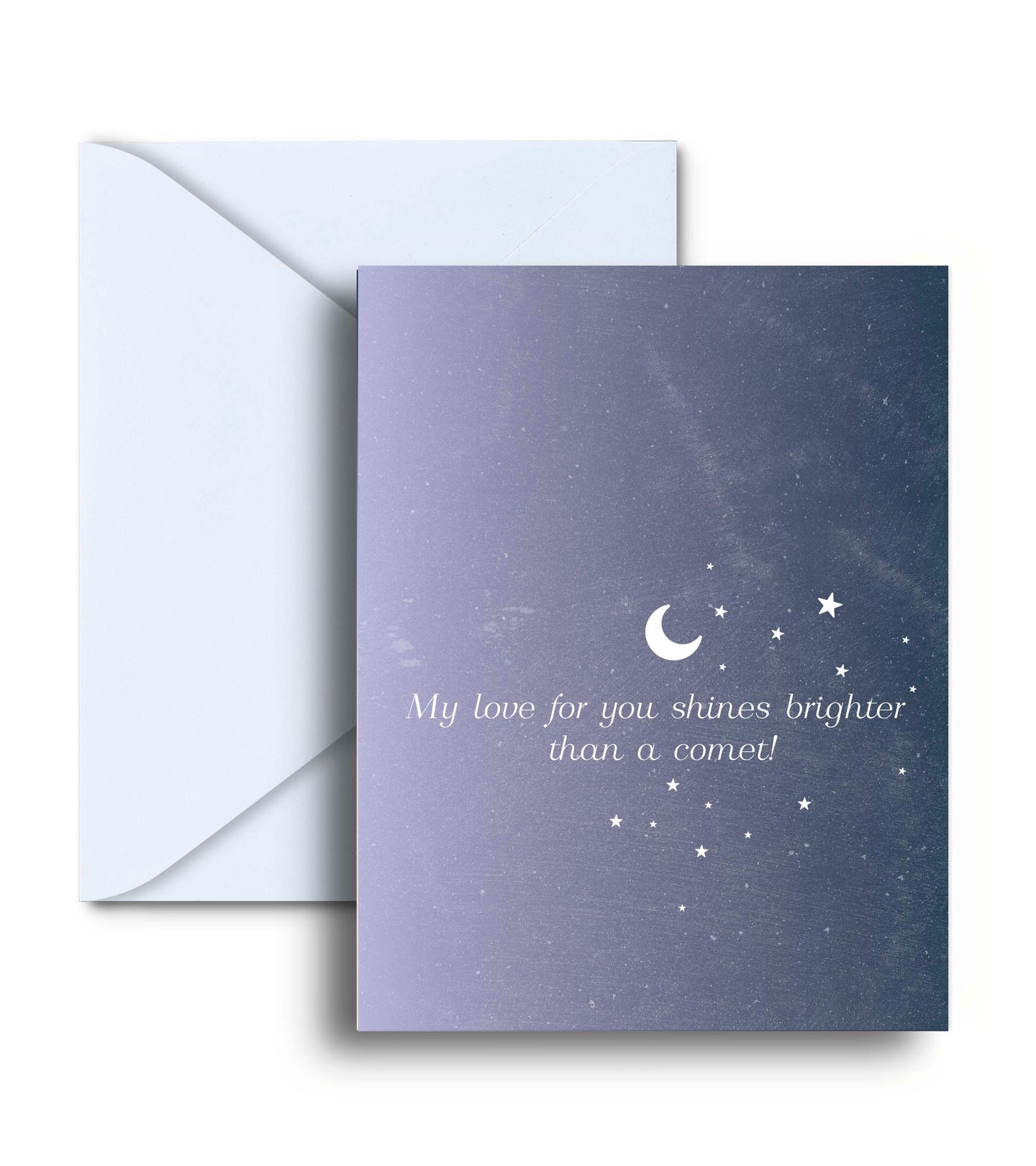 My Love For You Shines Brighter Than A Comet Greeting Card