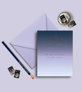 We Are Written In The Stars Greeting Card
