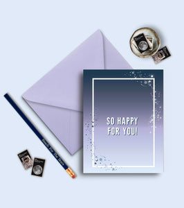 So Happy For You Greeting Card