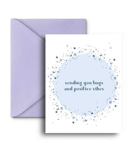 Load image into Gallery viewer, Sending You Hugs And Positive Vibes Greeting Card