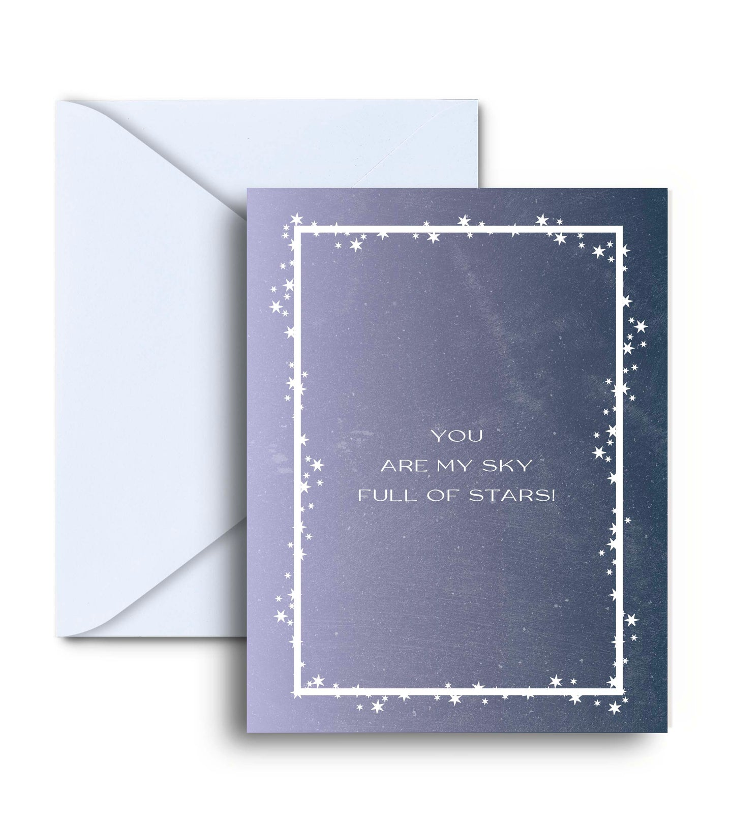 You Are My Sky Full Of Stars Greeting Card