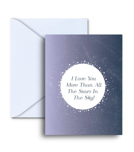 I Love You More Than All The Stars In The Sky Greeting Card