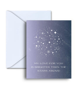 My Love For You Is Brighter Than The Stars Above Greeting Card