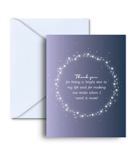 Load image into Gallery viewer, Thank You For Being A Bright Star In My Life Greeting Card