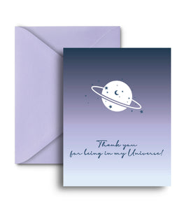 Thank You For Being In My Universe Greeting Card