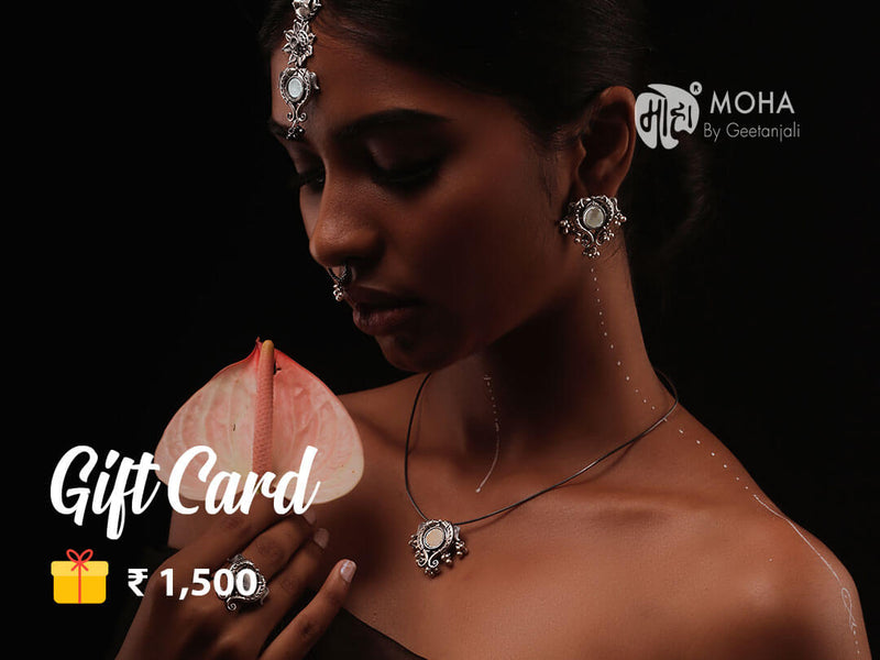Moha Gift Card - Rs. 1,500