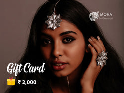 Moha Gift Card - Rs. 2,000