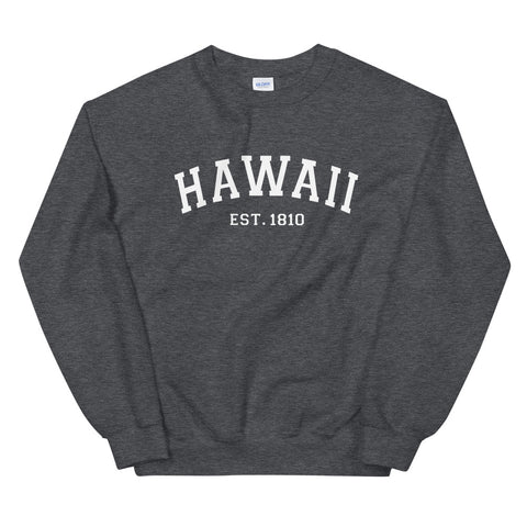 Hawaii Est. 1810 Collegiate Sweatshirt (Unisex)