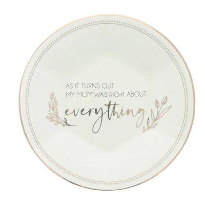 Mom Was Right Circle Trinket Tray